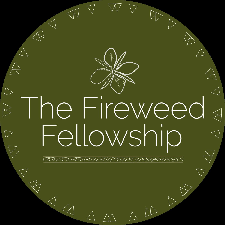 Fireweed Fellowship